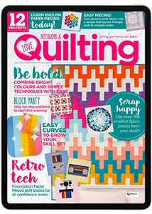 Love Patchwork & Quilting Digital Subscription