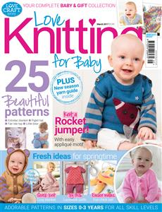 Love Knitting for Baby March 2017
