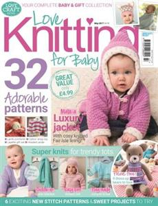 Love Knitting for Baby May 2017