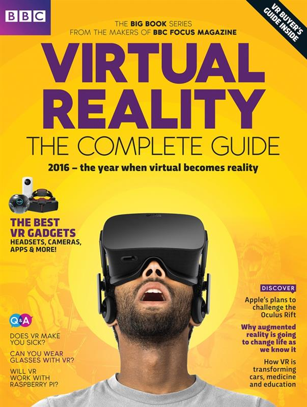 Virtual Reality - The Complete Guide