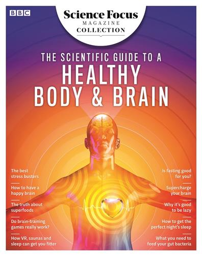 The Scientific Guide to a Healthy Body and Brain 2020