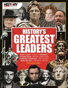 History's Greatest Leaders
