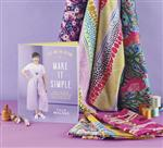 Tilly & the Buttons 'Make it Simple' & Savernake Road fabrics