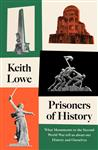 Prisoners of History by Keith Lowe